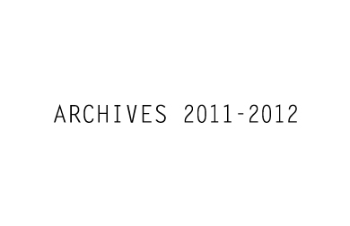 ARCHIVES 2011 – 2012