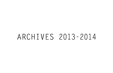 ARCHIVES 2013 – 2014